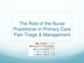 The Role of the Nurse Practitioner in Primary Care Pain Triage & Management