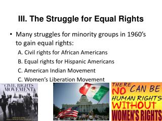 III. The Struggle for Equal Rights