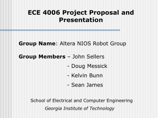ECE 4006 Project Proposal and Presentation