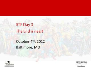 STF Day 3 The End is near!