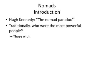 Nomads Introduction