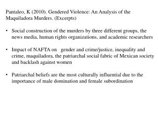 Pantaleo , K (2010). Gendered Violence: An Analysis of the Maquiladora  Murders. (Excerpts)