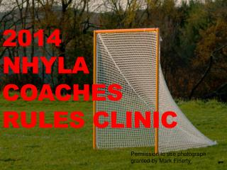 2014 NHYLA Coaches Rules Clinic