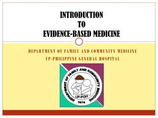 INTRODUCTION  TO  EVIDENCE-BASED MEDICINE