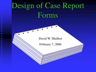 Design of Case Report Forms