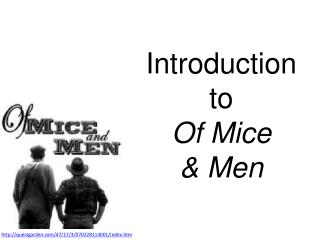 Introduction to  Of Mice  & Men