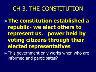 CH 3. THE CONSTITUTION