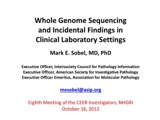 Whole Genome Sequencing  and Incidental Findings in  Clinical Laboratory  Settings