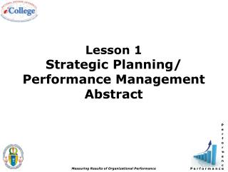 Lesson 1 Strategic Planning/ Performance Management Abstract
