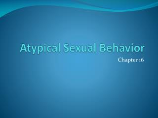 A typical  Sexual Behavior