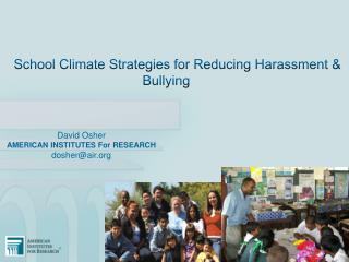 School  Climate Strategies for  Reducing  Harassment  & Bullying