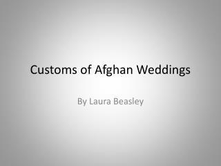 Customs of Afghan Weddings
