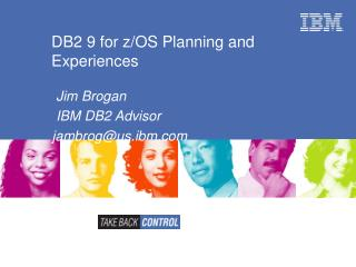 DB2 9 for z/OS Planning and Experiences