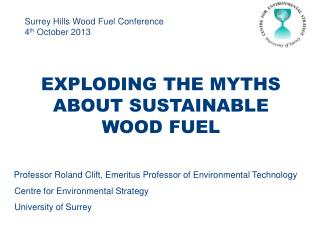 Surrey Hills Wood Fuel Conference 4 th  October 2013