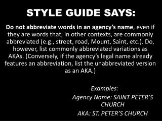 STYLE GUIDE SAYS: