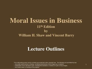 Moral Issues in Business 11 th  Edition by  William H. Shaw and Vincent Barry