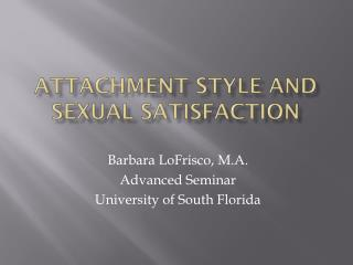 Attachment Style and Sexual Satisfaction
