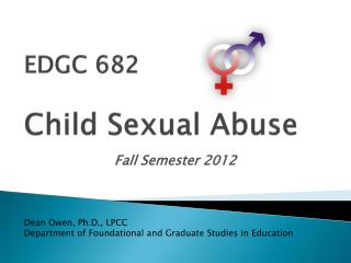 EDGC 682 Child Sexual Abuse