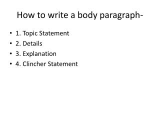 How to write a body paragraph-