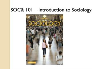SOC& 101 – Introduction to Sociology