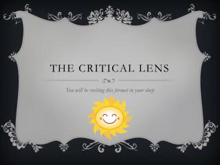 The Critical Lens