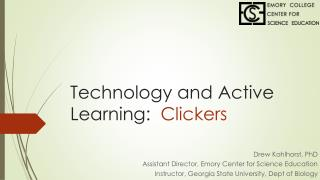 Technology and Active  L earning:   Clickers
