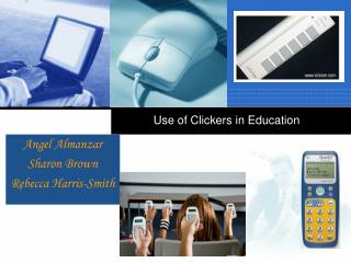 Use of Clickers in Education