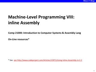 * See  see http://www.codeproject.com/Articles/15971/Using-Inline-Assembly-in-C- C