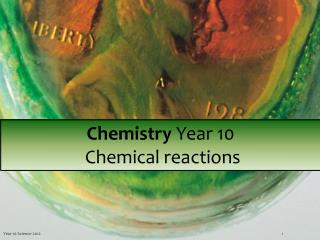 Chemistry  Year 10  Chemical reactions