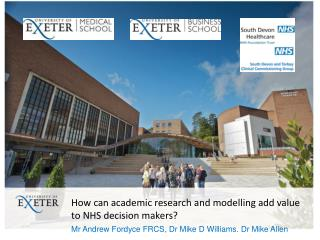 How can academic research and modelling add value to NHS decision makers?