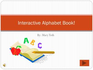 Interactive Alphabet Book!
