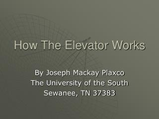 How The Elevator Works