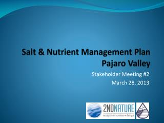 Salt & Nutrient Management Plan Pajaro Valley