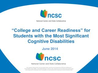 """College and Career Readiness"" for Students with the Most Significant Cognitive Disabilities"