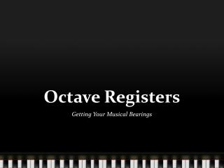 Octave Registers