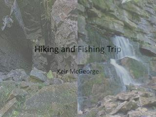 Hiking and Fishing Trip