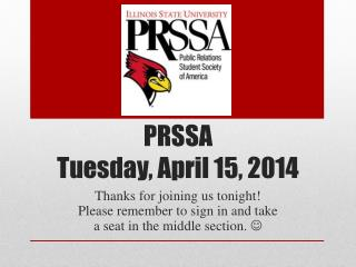 PRSSA  Tuesday, April 15, 2014