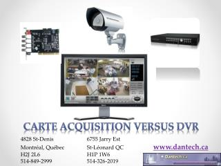 Carte acquisition versus  DVR