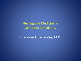 Healing and Medicine in Orthodox Christianity