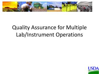 Quality Assurance for Multiple Lab/Instrument Operations