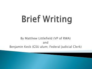 Brief Writing