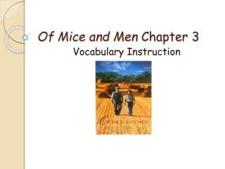 Of Mice and Men  Chapter 3