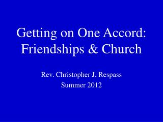 Getting on One Accord: Friendships & Church