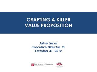 CRAFTING A KILLER  VALUE PROPOSITION