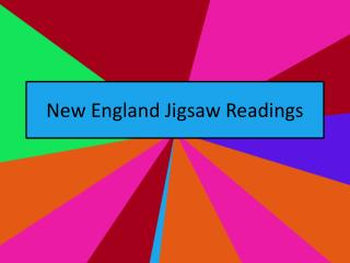 New England Jigsaw Readings
