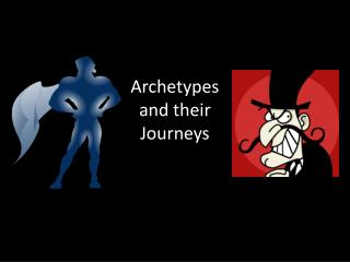 Archetypes and their Journeys