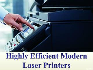 How Modern Laser Printers Are Highly Efficient
