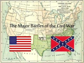 The Major Battles of the Civil War