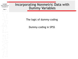 Incorporating Nonmetric Data with Dummy Variables