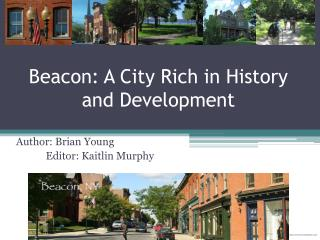 Beacon: A City Rich in History and Development